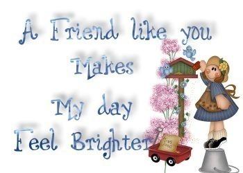 A friend like you...