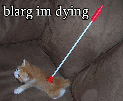 Blarg I'm dieing!