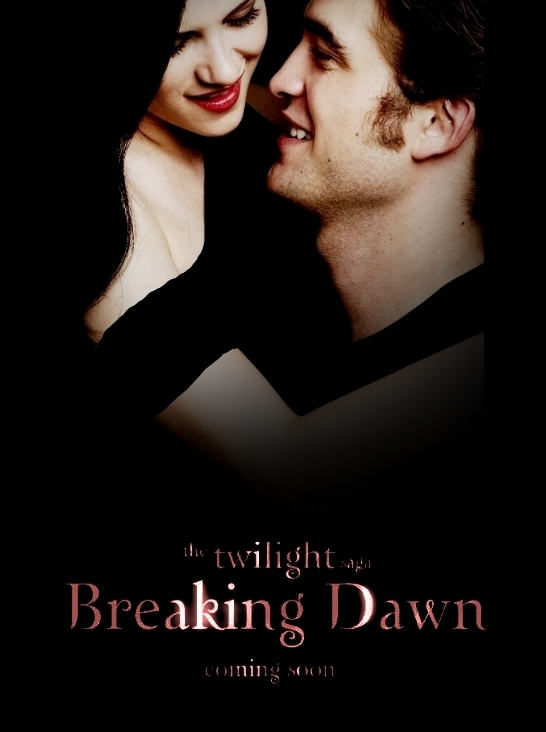 Twilight Breaking Dawn Posters Twilight Series Breaking Dawn