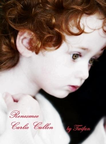 Renesmee Carlie Cullen!