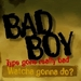 bad boyzz