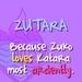Why Zutara?