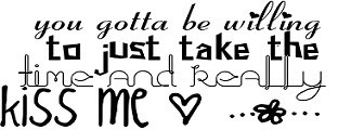 kiss me ;*