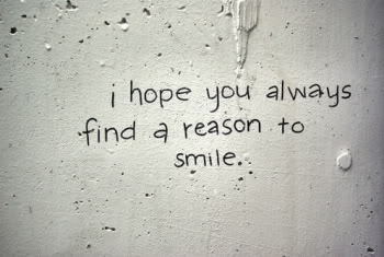 smile for no reason...