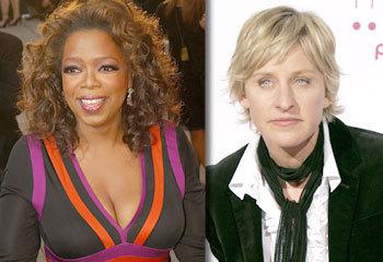 Oprah and Ellen