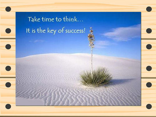 Take time to think