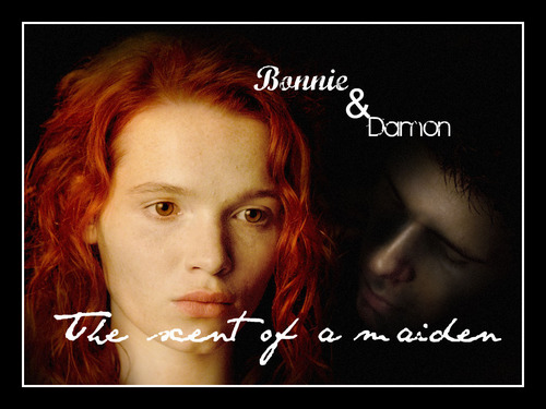 Bonnie and Damon - the scent of a maiden
