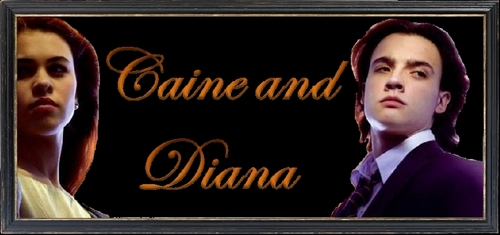 Caine and Diana