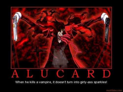What a REAL vamp should be...Alucard!
