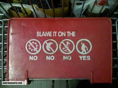 blame it on....