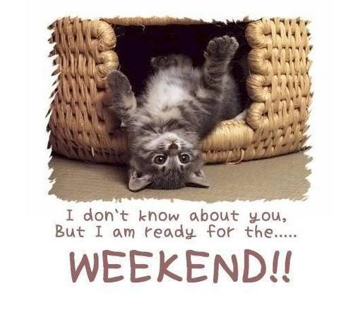 Happy Week End !