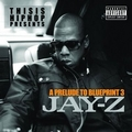 Jay Z A Prelude to blueprint