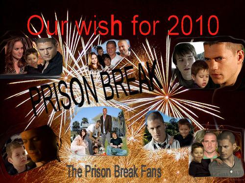 Our wish for 2010 - Prison Break