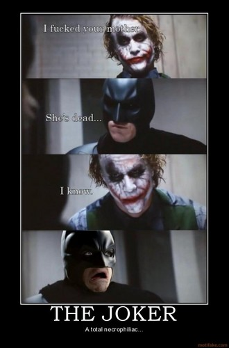 The Joker & Batman...