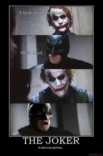 The Joker & Batman...