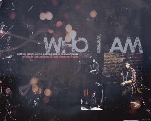 Who I Am Wallpaper