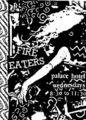 Fire Eaters - flyers