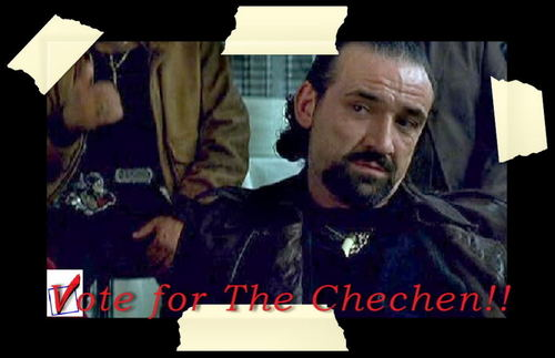 Vote for The Chechen!! xD