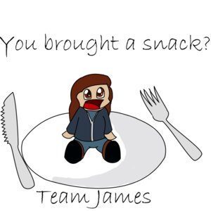 TEAM JAMES: Ты brought a snack?