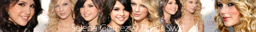 Taylor + Selena