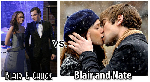 Blair And Chuck vs Blair And Nate