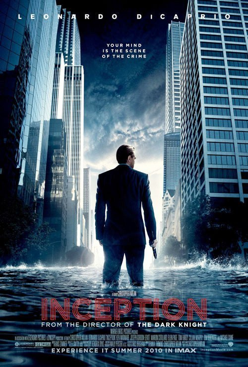 Inception poster inception 2010 9683114 500 740 Christopher Nolan takes flight with Superman: We have a fantastic story [UPDATED]