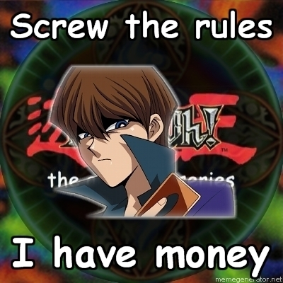 Yu-Gi-Oh Abridged wallpaper containing anime entitled screw the rules i have money!