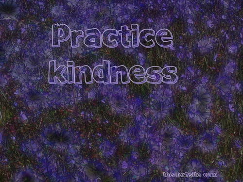 God Teaches Us To Practice Kindness