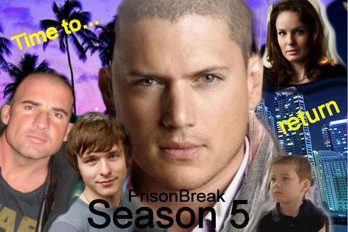 Prison Break - Season 5 - Time to...return