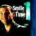 *Smile Time*