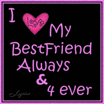 AnaNadia Images I Love My Best Friend Wallpaper And Background Photos