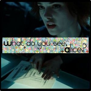 """(MS) """"Alice's mental tone was alarmed now, and I saw in her mind that she was watching ___ in her peripheral vision."""""""