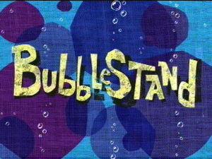 how much is Spongebob's bubbles as blown door the customers?