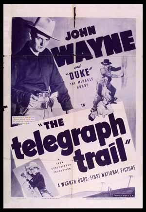 JOHN WAYNE'S PARTNER : The Telegraph Trail ?