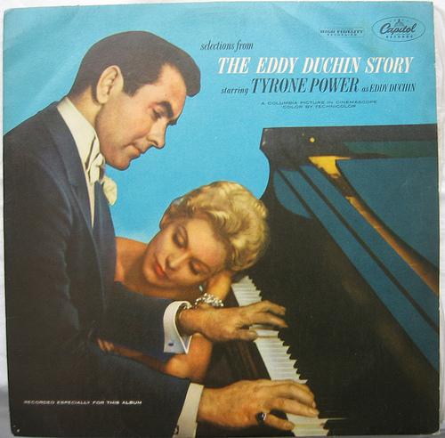 TYRONE POWER'S PARTNER : The Eddy Duchin Story ?