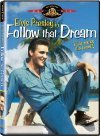 Who did Elvis play in the film Follow That Dream ?