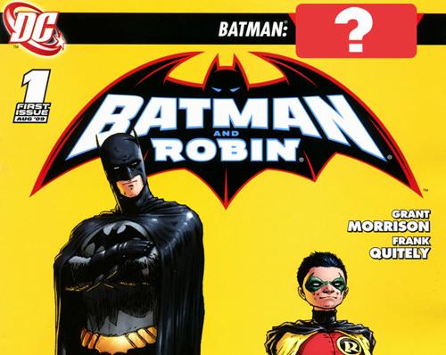 Batman: ________