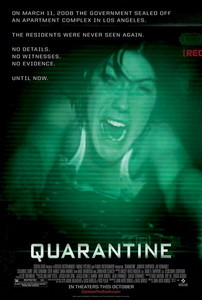 "Quarantine is an American remake of the Spanish movie ""---""?"
