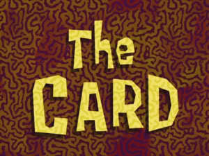 In The Card episode,how many super special talking card that spongebob wants so much does patrick got?