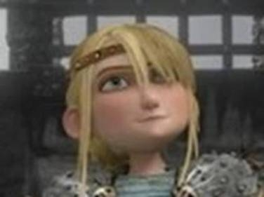 Do you like Astrid when she's mad okay
