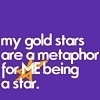 "Who did Rachel say ""My gold stars are a metaphor for me, being a star"" to?"