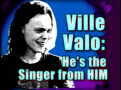 In which episode does Ville Valo make his first appearance?