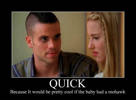 Which episode? Quinn:&#34;You wanna name our daughter Jack Daniels? It&#39;s a girl.&#34;