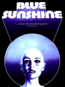 "In ""Blue Sunshine"" (1976) what is making people lose their hair and go on psycophathic killing sprees ?"