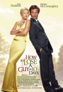 What is the name of her character in 'How To Lose A Guy In Ten Days'?