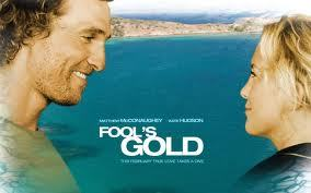 What is the name of his character in 'Fool's Gold'?