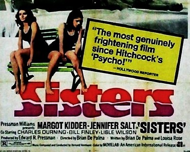 "What type of ""Sisters"" are Margot Kidder & Jennifer Salt in this 1973 shocker ?"