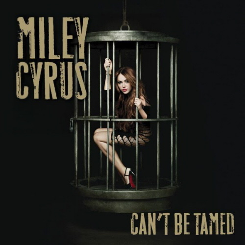 "When was ""Can't Be Tamed"" released as a Miley's single?"