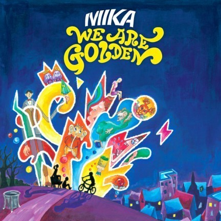 We Are Golden by MIKA! ♥