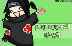 My luv 4 Itachi,ofcourse......& kekse, cookies & lots & lots of other candy....lollipops & Schokolade bunnyz *drools* Ugh....ok,i'lll stop
